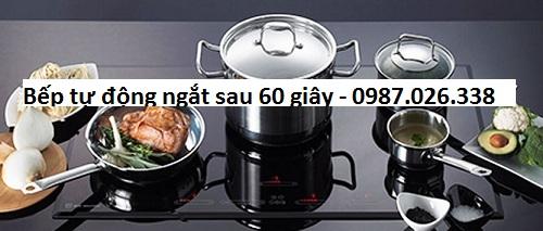 bếp tự động ngắt sau 60 giây