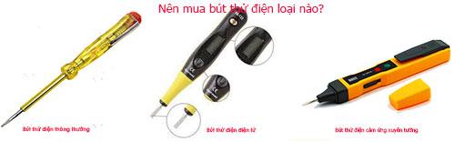 Nên mua bút thử điện loại nào?